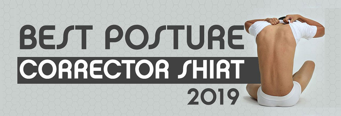 Best Posture Corrector Shirt For 2019