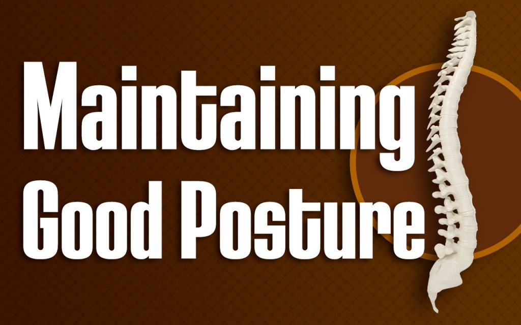 Maintaining Good Posture