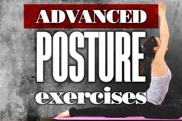Advanced Posture Exercises