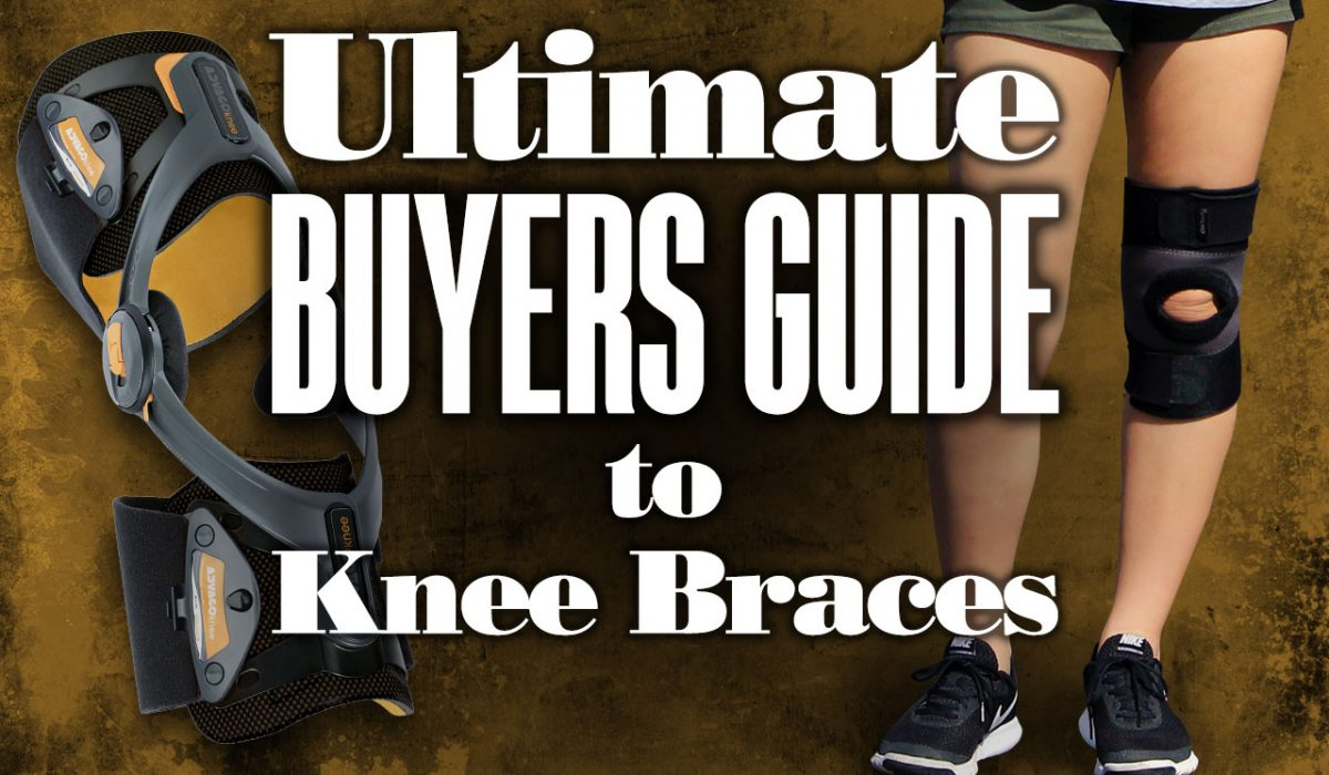 The Ultimate Buyers Guide to Knee Braces