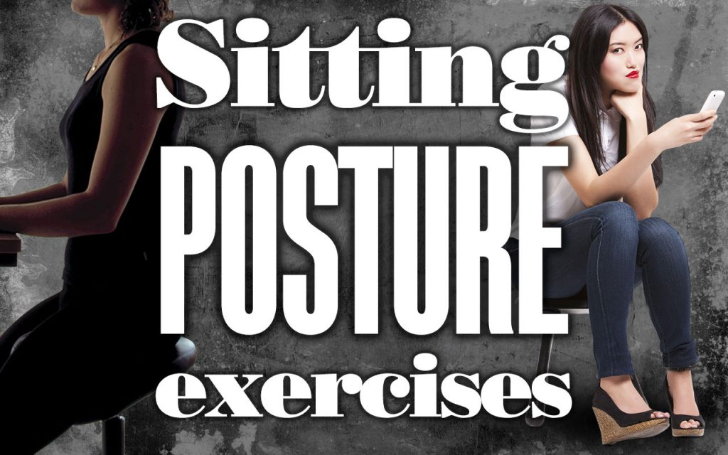 Sitting Posture Exercises