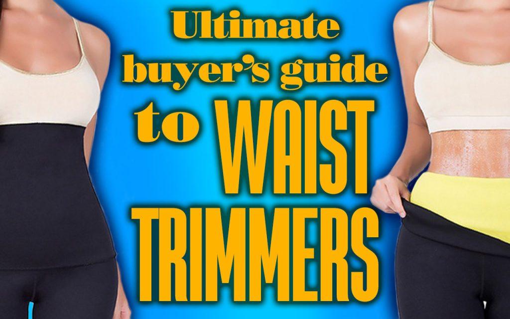 UltimateBuyersGuidetoWaistTrimmers